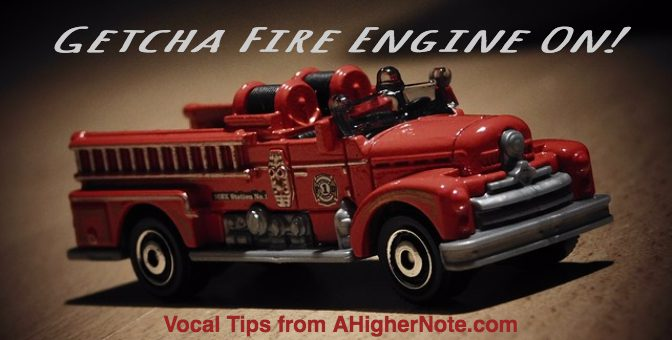 Getcha Fire Engine On! A Warm-up Exercise That'll Save Your Voice